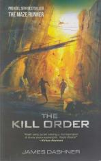 The Kill Order (Prekuel Seri Bestseller The Maze Runner)